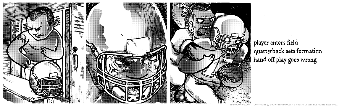 A webcomic about a football player with an unfortunate arm wound. Haiku: player enters field, quarterback sets formation, hand off play goes wrong.